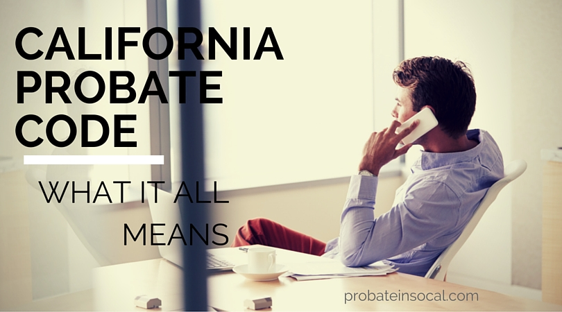 California Probate Code