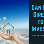 Can I Sell a Probate Property to an Investor?