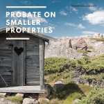 Do I Have to Use Probate for Smaller Estates?